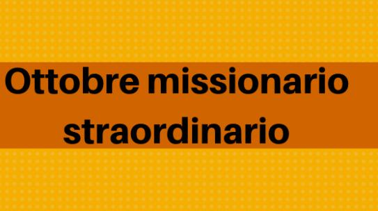 Ottobre mese missionario straordinario